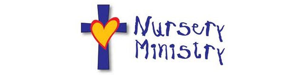 Gospel Tabernacle Nursery Ministry