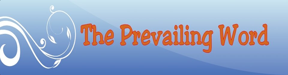 Gospel Tabernacle The Prevailing Word