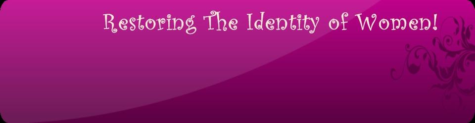 Gospel Tabernacle Restoring The Identity Of Women