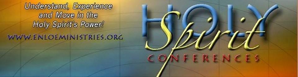 Holy Spirit Conference - Tim Enloe