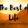 The Best of Life Series